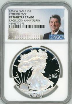 2016-W $1 Proof Silver Eagle NGC PF70 30th Anniversary Ronald Reagan Edge Letter