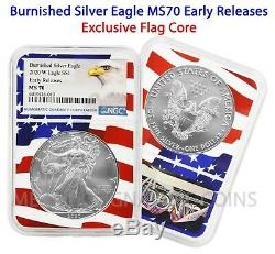 2020 W $1 Burnished American Silver Eagle Early Releases NGC MS70 Flag Core